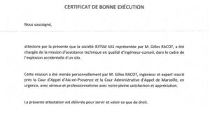 Assistance technique suite à l'explosion survenue sur un silo - Certificat de bonne éxécution